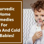 Ayurvedic home remedies for cough and cold in babies